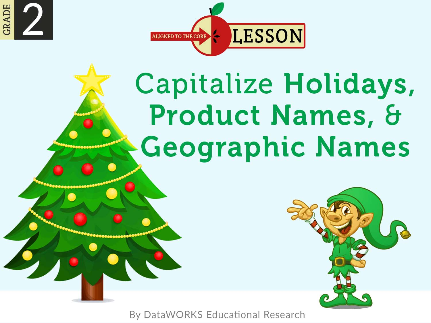 capitalize holidays product names geographic names lesson plans