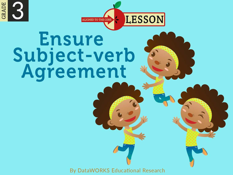 Ensure Subject Verb Agreement Lesson Plans