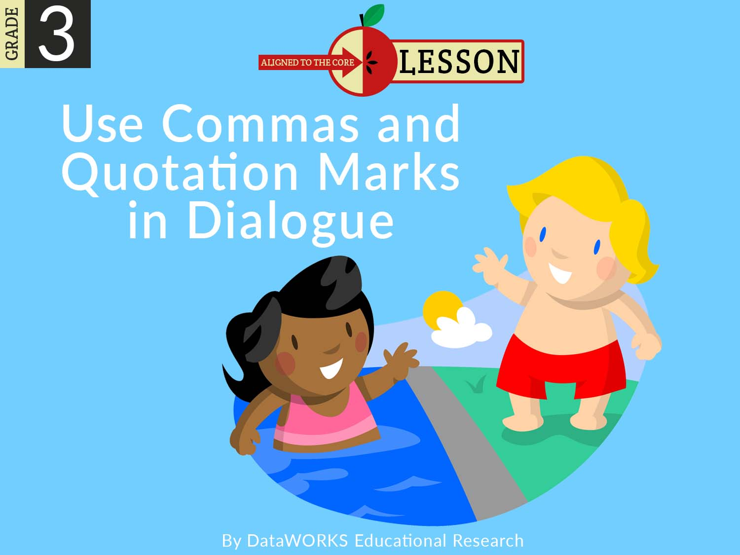 Use Commas and Quotation Marks in Dialogue