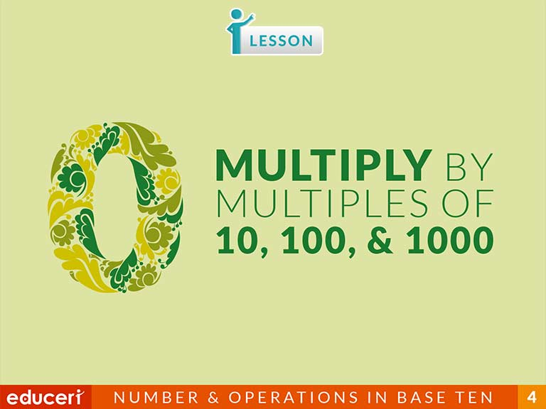 Multiply By Multiples Of 10 100 And 1000 Lesson Plans